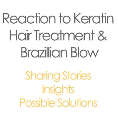 Reaction To Keratin Hair Treatment